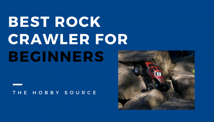 10 Best RC Rock Crawlers For Beginners (2021) – Buyer's Guide & Reviews